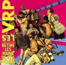 Retire Les Nains De Tes Poches/Les Vrp