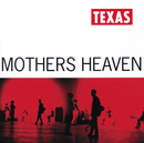 Mothers Heaven/Texas