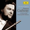 ゴールウェイ ベルリン・イヤーズ/Sir James Galway, Berliner Philharmoniker