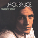 Songs For A Tailor/Jack Bruce