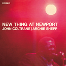 New Thing At Newport/John Coltrane, Archie Shepp