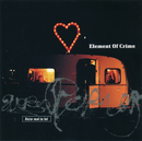 Dicte-Moi Ta Loi/Element Of Crime