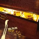 Flut EP/Voltaire