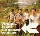 Ein Ganzer Sommer/Virginia Jetzt!