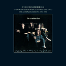 Everybody Else Is Doing It, So Why Can't We? (The Complete Sessions 1991-1993)/The Cranberries