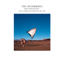 Bury The Hatchet (The Complete Sessions 1998-1999)/The Cranberries