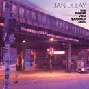 Wir Kinder vom Bahnhof Soul (International Version)/Jan Delay