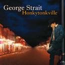 Honkytonkville/George Strait