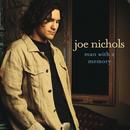 Man With A Memory/Joe Nichols