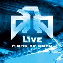 Birds Of Pray/Live