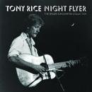 Night Flyer/Tony Rice
