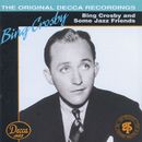 Bing Crosby And Some Jazz Friends/Bing Crosby