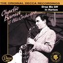 Drop Me Off In Harlem/Charlie Barnet, Charlie Barnet & His Orchestra