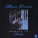 Homage To Duke/デイヴ・グルーシン