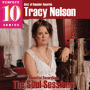 The Soul Sessions: Essential Recordings/Tracy Nelson