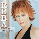 Room To Breathe/Reba McEntire
