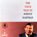 The Voice That Is!/Johnny Hartman