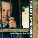 Gravitational Forces/Robert Earl Keen