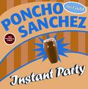 Instant Party/Poncho Sanchez