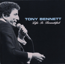 Life Is Beautiful/Tony Bennett