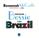 From Bessie To Brazil/Susannah McCorkle