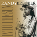 Into The Sun/Randy Brecker