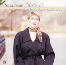From Broken Hearts To The Blue Skies/Susannah McCorkle