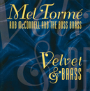 Velvet & Brass/Mel Tormé, Rob McConnell And The Boss Brass