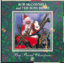 Big Band Christmas/Rob McConnell And The Boss Brass