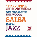 Salsa Meets Jazz (feat. Phil Woods)/Tito Puente