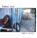 Keep On Running/Robben Ford