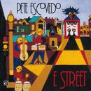 E Street/Pete Escovedo