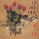 Like A Lover/The Gene Harris Quartet