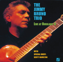 Live At Birdland - II/Jimmy Bruno Trio