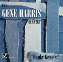 Funky Gene's/The Gene Harris Quartet