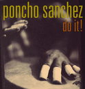 Do It!/Poncho Sanchez