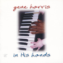 In His Hands/Gene Harris