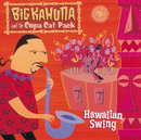 Hawaiian Swing/Big Kahuna and the Copa Cat Pack