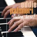Listen Here/Eddie Palmieri