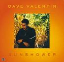 Sunshower/Dave Valentin