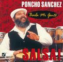 Baila Mi Gente/Poncho Sanchez