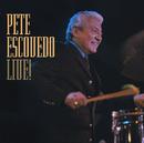 Live !/Pete Escovedo