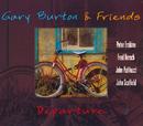Departure/Gary Burton & Friends