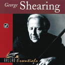 Ballad Essentials/George Shearing