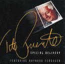Special Delivery (feat. Maynard Ferguson)/Tito Puente