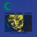 La Fillette Triste/Poems For Laila
