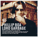 Lord Garbage/Phillip Boa