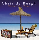 Timing Is Everything (w/wide comm CD)/Chris De Burgh
