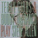 Play Steve Allen/Terry Gibbs, Buddy DeFranco