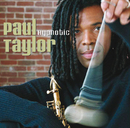 Hypnotic/Paul Taylor